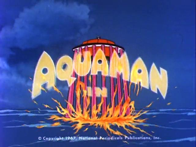 Filmation 1967: The Adventures Of Aquaman s1 ep04 The Fiery Invaders