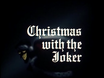 File:Christmas With the Joker-Title Card-1-.png