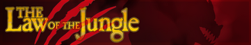 Law Of The Jungle Banner