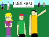 I Dislike You