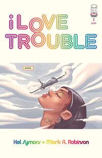 I Love Trouble 1
