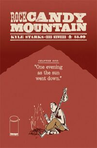 Rock Candy Mountain 1