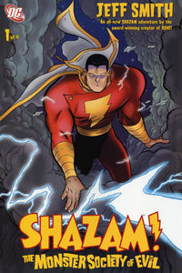 Shazam The Monster Society of Evil 1