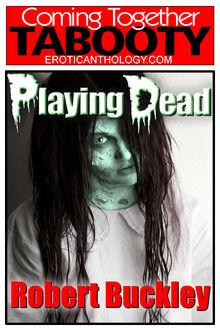 Playing Dead (Robert Buckley)