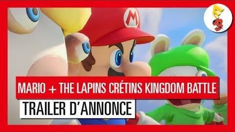 Mario + The Lapins Crétins Kingdom Battle - Trailer d'Annonce E3 2017 OFFICIEL VF HD