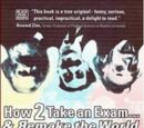 How to Take an Exam...and Remake the World