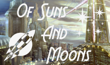 Of Suns and Moons