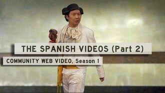 Community - The Spanish Videos (Part 2)