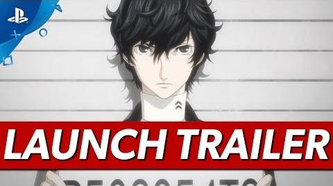 Persona 5 - Launch Trailer PS4