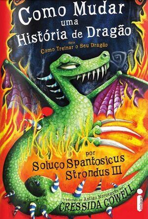 Como-mudar-uma-historia-de-dragão