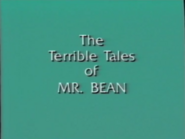 The Terrible Tales of Mr Bean