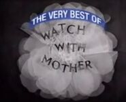 The Very Best of Watch with Mother