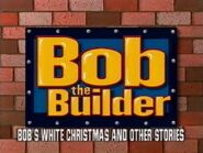 Bob the Builder Bob's White Christmas