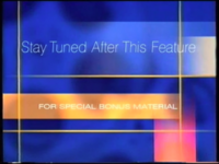 Stay Tuned After This Feature for Special Bonus Material