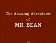 The Amazing Adventures of Mr Bean