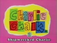 Charlie Chalk Shipwrecked Charlie
