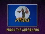 Pingu the Superhero