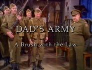 Dad's Army A Brush with the Law