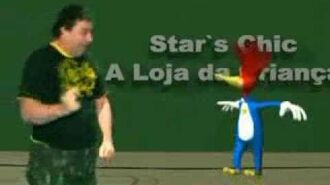 Star Chic's - Comercial do Pica-Pau-0