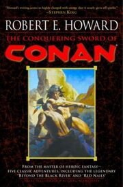 The Conquering Sword of Conan (Del Rey)