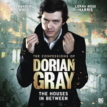 The Confessions Of Dorian Gray 1.2 The Houses In Between