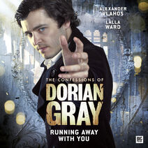 The Confessions Of Dorian Gray 2.5 Running Away With You