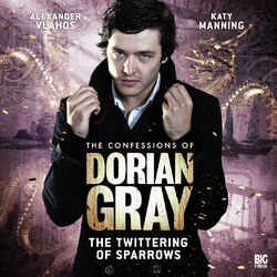 The Confessions Of Dorian Gray 1.3 The Twittering Of Sparrows