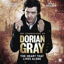 The Confessions Of Dorian Gray 1.4 The Heart That Lives Alone