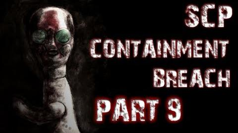 SCP Containment Breach - Part 9 - DRUNK AND TERRIFIED