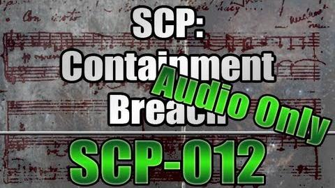 SCP Containment Breach v6.6 - SCP-012 (Sound Only)