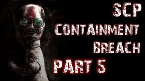 SCP Containment Breach Part 5 INCREDIBLE PROGRESS