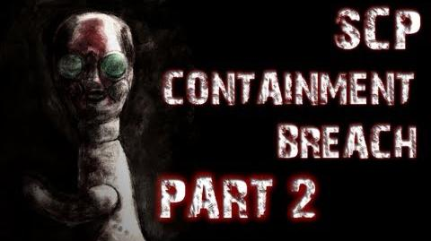 SCP Containment Breach - Part 2 - GOING NOWHERE