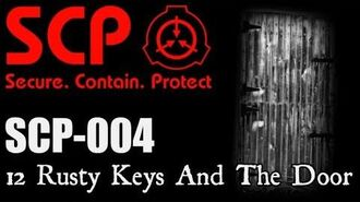 "SCP-004 ""12 Rusty Keys And The Door"" - SCP FOUNDATION - SCP Creatures-0"