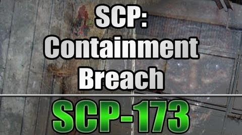 SCP Containment Breach v0.6.4 - SCP-173 (The Sculpture)
