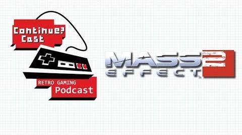 ContinueCast -45 - Mass Effect 2