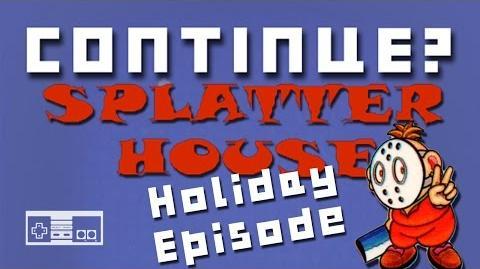 Splatterhouse (Nintendo NES) - Continue? (Holiday Episode)