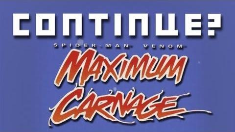 Maximum Carnage Continue Wiki Fandom Powered By Wikia