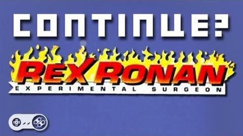 Rex Ronan- Experimental Surgeon (SNES) - Continue?