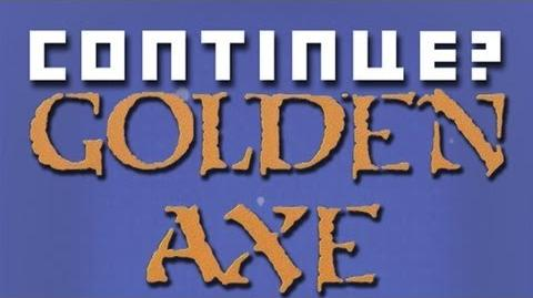 Golden Axe - Continue? (Holiday Episode)