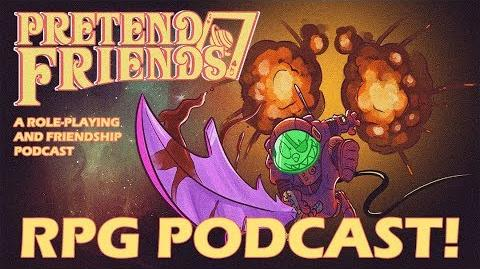 Our Role Playing Podcast! Pretend Friends