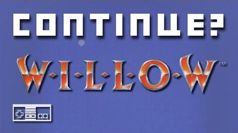 Willow (Nintendo NES) - Continue?
