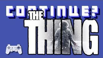 The Thing (PlayStation 2) - Continue?
