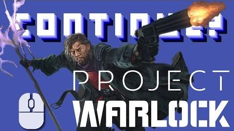 Project Warlock (PC) - Continue?