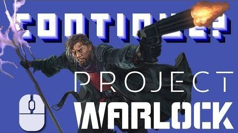 Project Warlock (PC) - Continue?