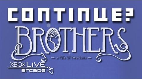 Brothers- A Tale of Two Sons (XBLA) - Continue?
