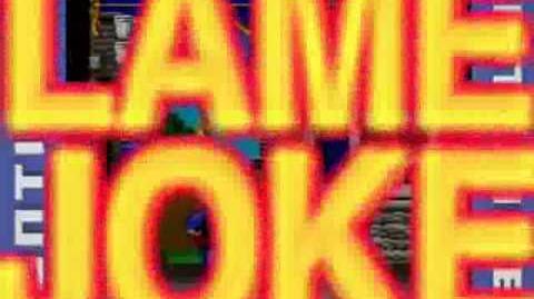 """""""LAME JOKE"""" ONE HOUR"""