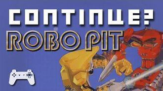 Robo Pit (PlayStation 1) - Continue?