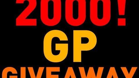 2000 GP Giveaway!