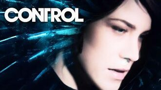 Control - Official Exclusive Story Trailer