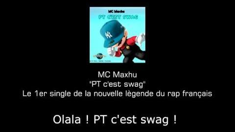 MC MAXHU - PT C'EST SWAG
